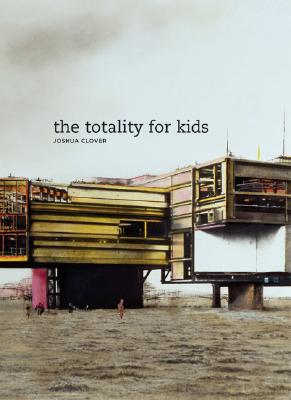 The Totality for Kids (New California Poetry #16) Cover Image