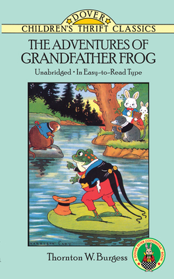 The Adventures of Grandfather Frog (Dover Children's Thrift Classics) Cover Image
