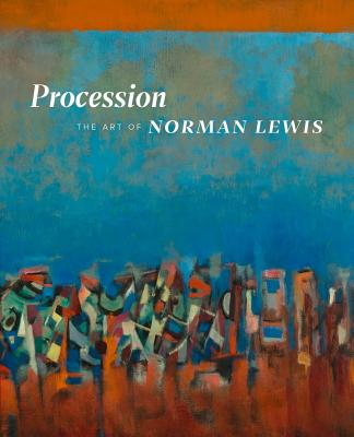 Procession: The Art of Norman Lewis Cover Image