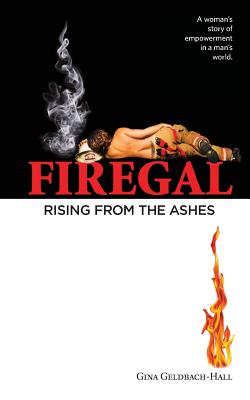 Firegal... Rising from the Ashes Cover