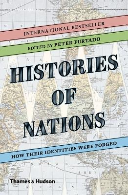 Histories of Nations: How Their Identities Were Forged Cover Image