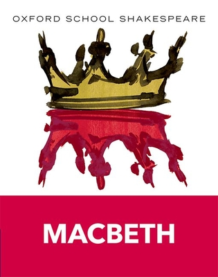 Macbeth (Oxford School Shakespeare) Cover Image