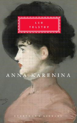 Anna Karenina (Everyman's Library Classics Series) Cover Image