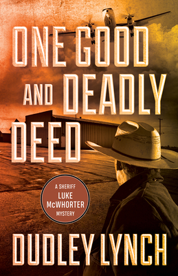 One Good and Deadly Deed: A Sheriff Luke McWhorter Mystery Cover Image