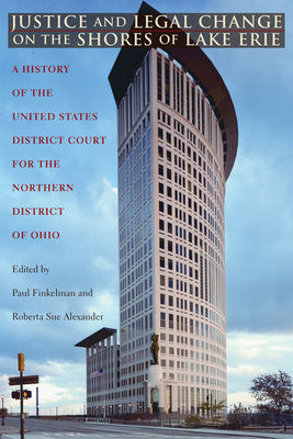 Cover for Justice and Legal Change on the Shores of Lake Erie