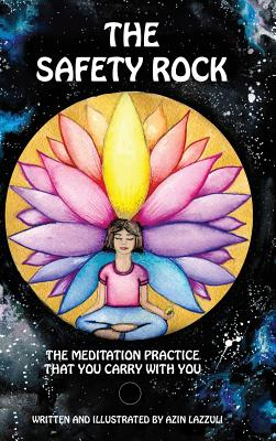 The Safety Rock: The Meditation Practice That You Carry with You Cover Image