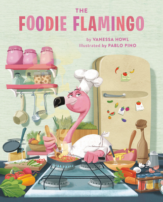 The Foodie Flamingo Cover Image