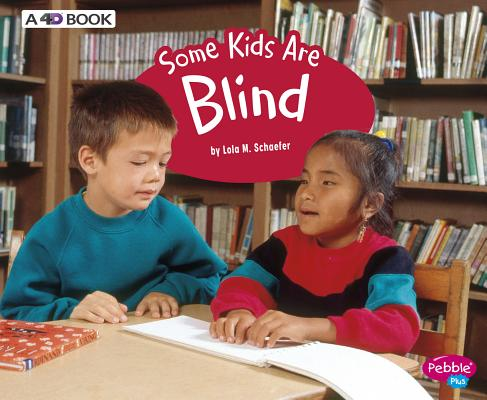 Some Kids Are Blind: A 4D Book (Understanding Differences) Cover Image