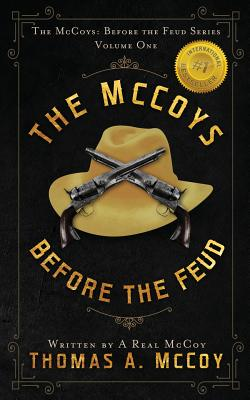 The McCoys: The McCoys Before the Feud Series Vol. 1: Before the Feud Cover Image