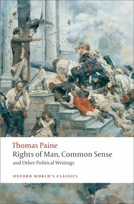 Rights of Man, Common Sense, and Other Political Writings Cover Image