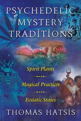 Cover for Psychedelic Mystery Traditions