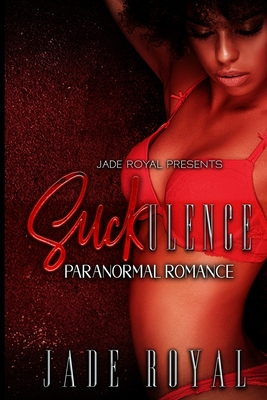 SUCKulence: Paranormal Romance Cover Image