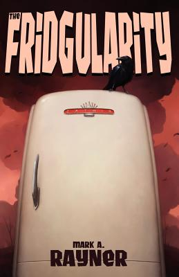 The Fridgularity Cover