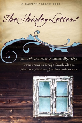 The Shirley Letters: From the California Mines, 1851a 1852 Cover Image
