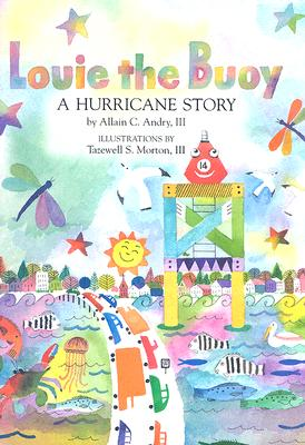 Louie the Buoy: A Hurricane Story Cover Image