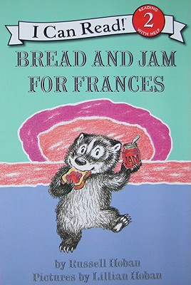 Bread and Jam for Frances (I Can Read Books: Level 2) Cover Image