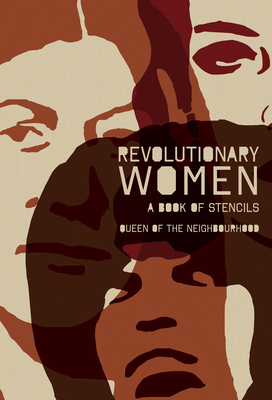 Revolutionary Women: A Book of Stencils Cover Image