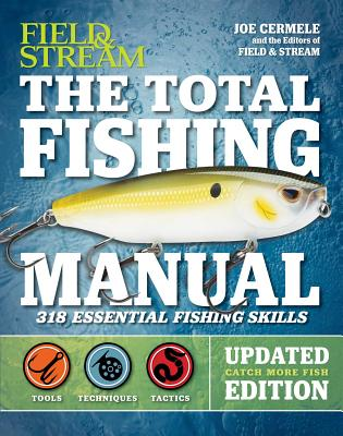 The Total Fishing Manual (Revised Edition): 318 Essential Fishing Skills Cover Image