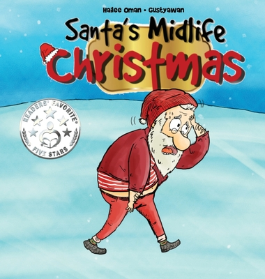 Santa's Midlife Christmas: Even SANTA had a hard year! Cover Image