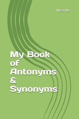 My Book of Antonyms & Synonyms Cover Image