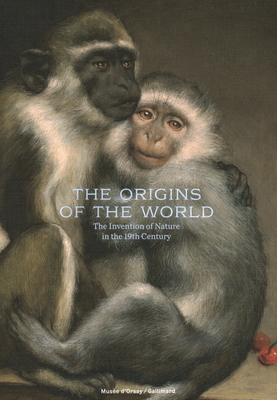 The Origins of the World: Invention of Nature at the Time of Darwin Cover Image