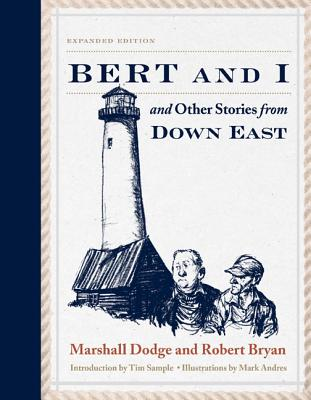 Bert and I: and Other Stories from Down East, 2nd Edition Cover Image