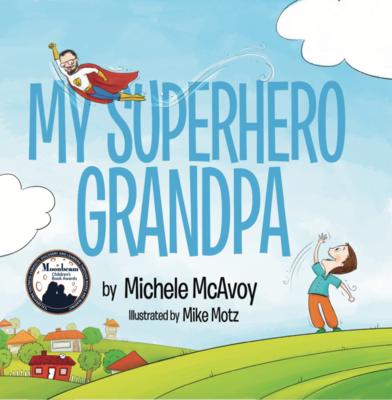 Cover for My Superhero Grandpa