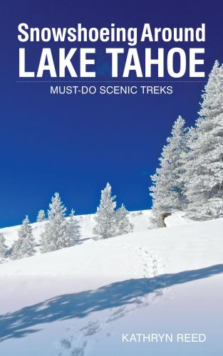 Snowshoeing Around Lake Tahoe: Must-Do Scenic Treks Cover Image