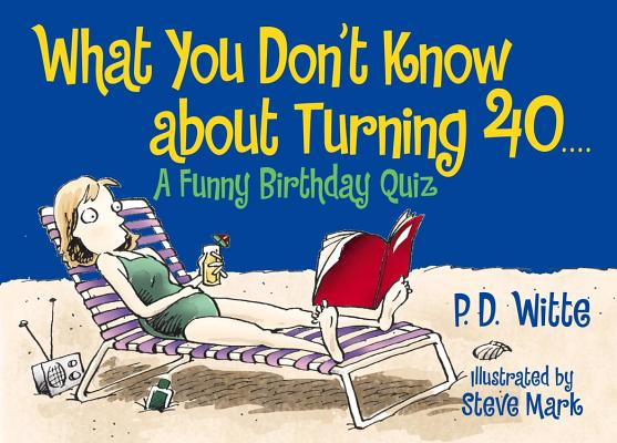 What You Don't Know about Turning 40 Cover