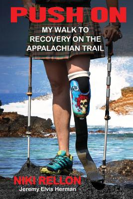 Push On: My Walk to Recovery on the Appalachian Trail Cover Image