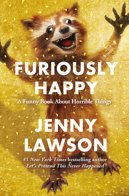 Furiously HappyLawson Jenny