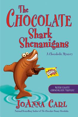 The Chocolate Shark Shenanigans (Chocoholic Mystery #17) Cover Image