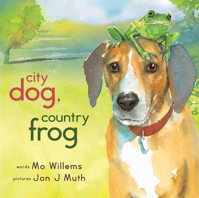 City Dog, Country Frog Cover Image