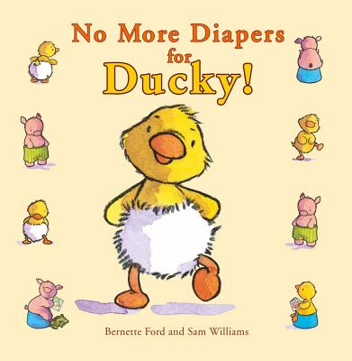 No More Diapers for Ducky! (Ducky and Piggy) Cover Image
