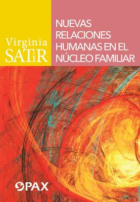 Nuevas relaciones humanas en el núcleo familiar Cover Image