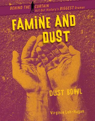 Famine and Dust: Dust Bowl Cover Image