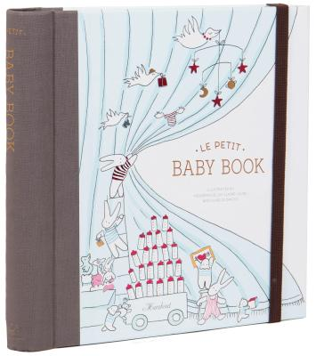 Le Petit Baby Book (Baby Memory Book, Baby Journal, Baby Milestone Book) Cover Image