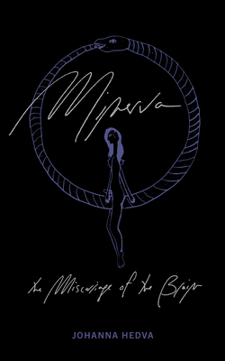 Minerva the Miscarriage of the Brain Cover Image