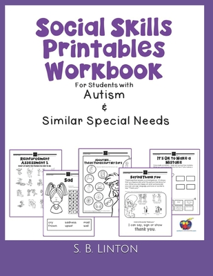 Social Skills Printables Workbook: For Students with Autism and Similar Special Needs Cover Image