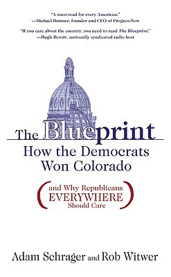 The Blueprint: How the Democrats Won Colorado (and Why Republicans Everywhere Should Care) Cover Image