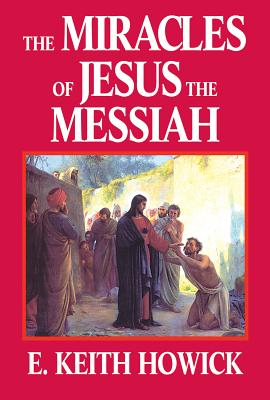 The Miracles of Jesus the Messiah Cover