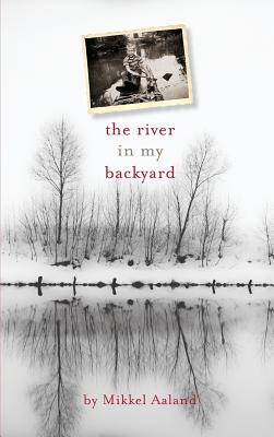 The River in My Backyard Cover Image