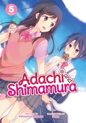 Adachi and Shimamura (Light Novel) Vol. 5 Cover Image
