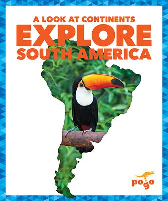 Explore South America Cover Image