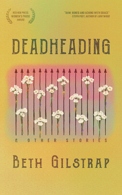 Deadheading and Other Stories Cover Image