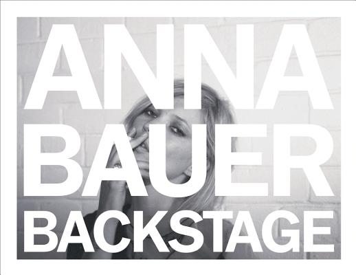 Anna Bauer: Backstage Cover Image