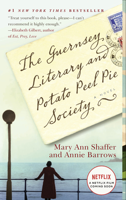The Guernsey Literary and Potato Peel Pie Society (Random House Reader's Circle) Cover Image