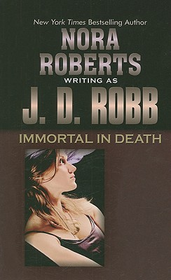 Immortal in Death (Thorndike Famous Authors) Cover Image