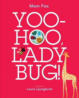 Yoo-Hoo Ladybug!