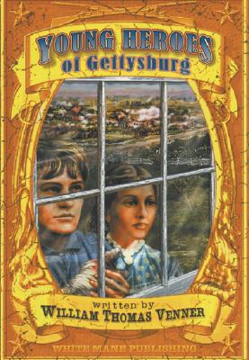 Young Heroes of Gettysburg (White Main Kids) Cover Image